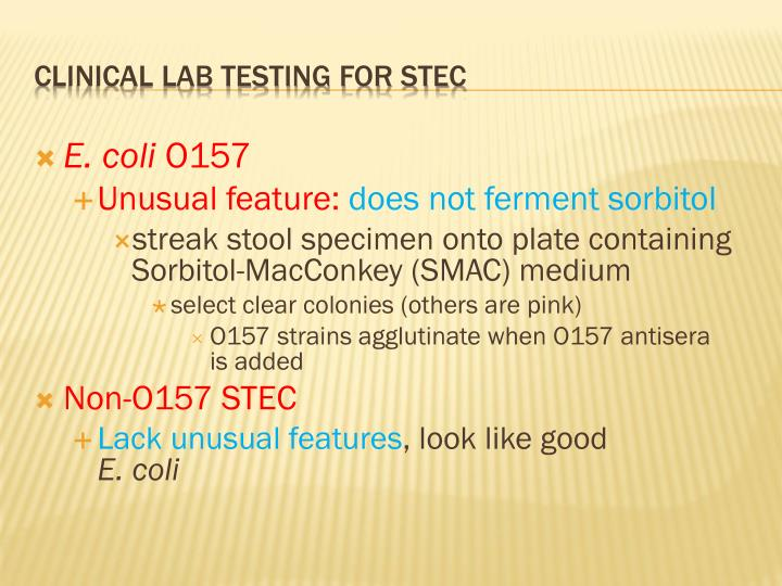 Clinical lab testing for STEC