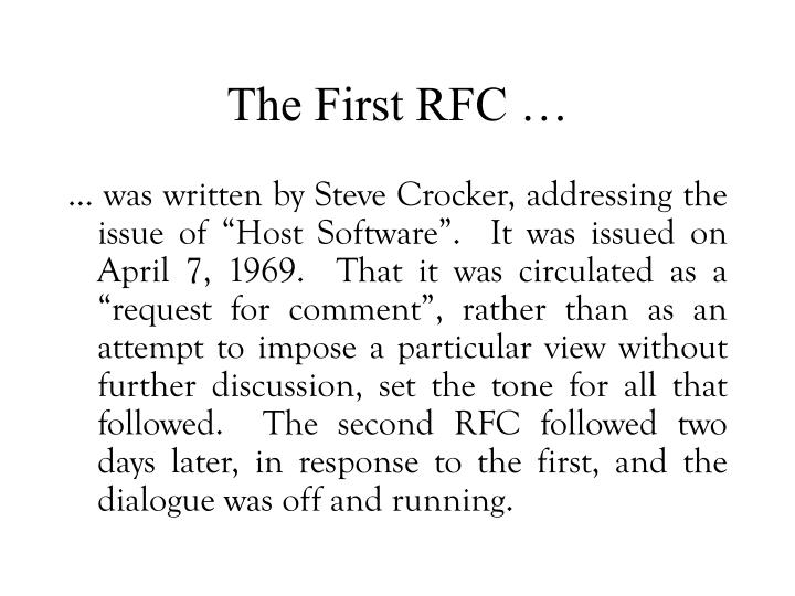 The First RFC …