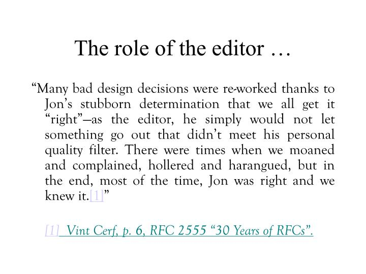 The role of the editor …