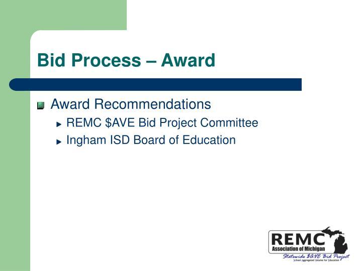 Bid Process – Award
