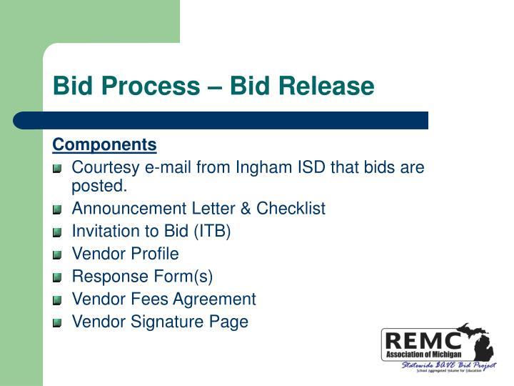 Bid Process – Bid Release
