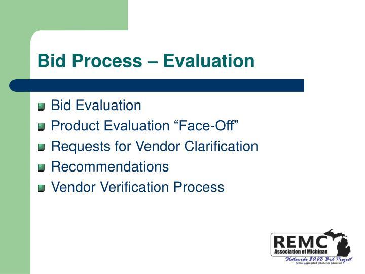 Bid Process – Evaluation