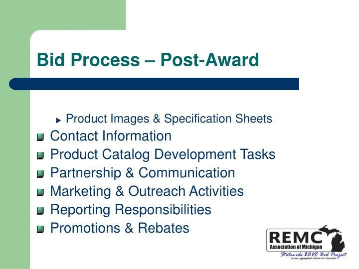 Bid Process – Post-Award