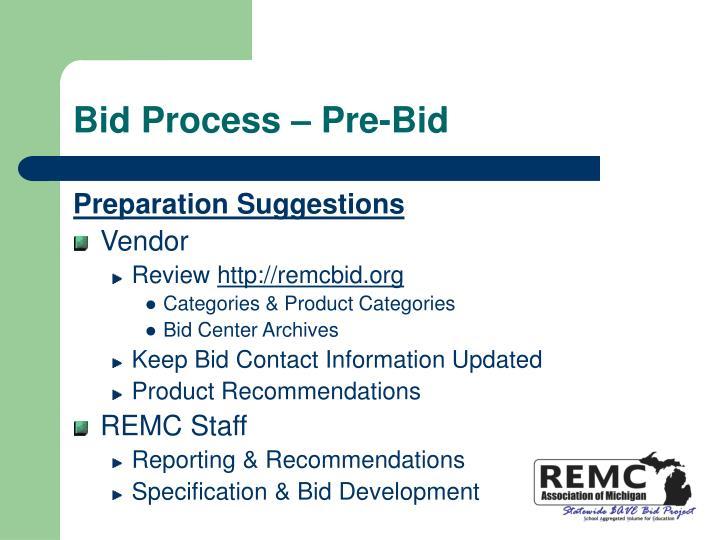 Bid Process – Pre-Bid