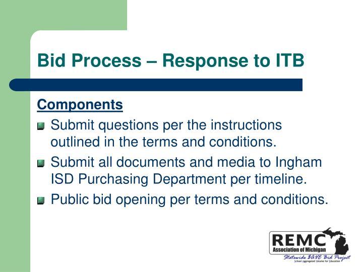 Bid Process – Response to ITB