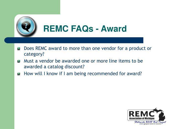 REMC FAQs - Award