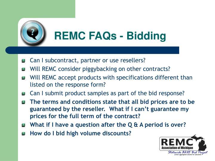 REMC FAQs - Bidding