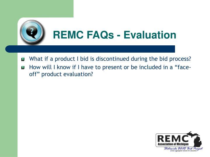 REMC FAQs - Evaluation