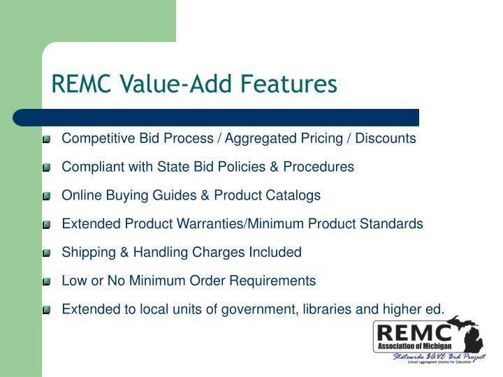 REMC Value-Add Features