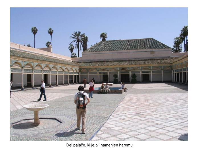 Del palače, ki je bil namenjen haremu
