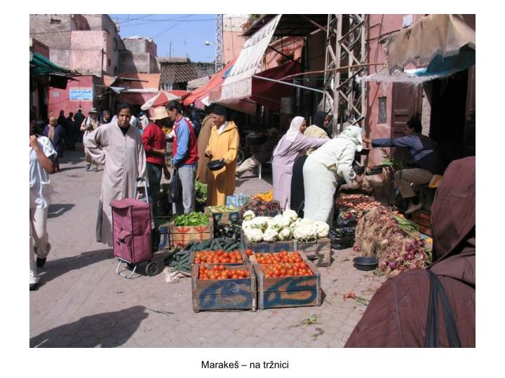 Marakeš – na tržnici