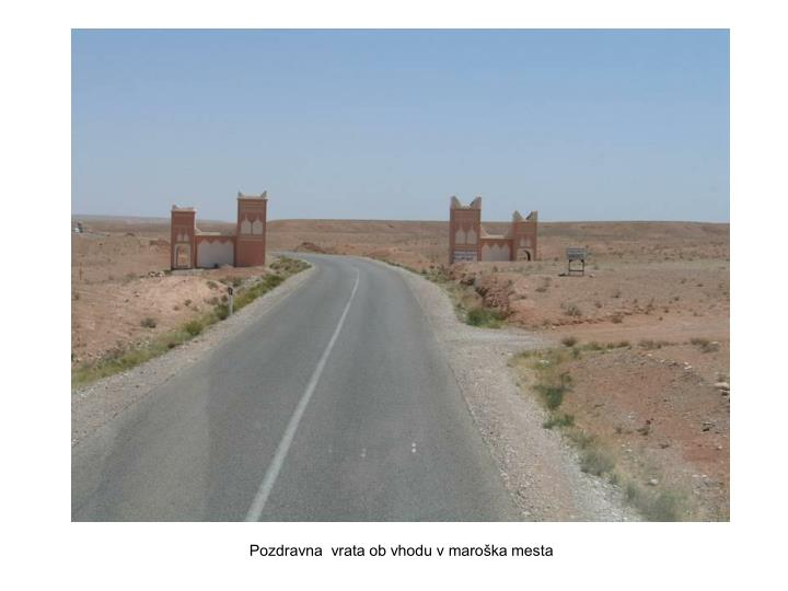 Pozdravna  vrata ob vhodu v maroška mesta
