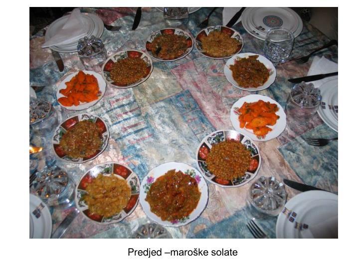 Predjed –maroške solate
