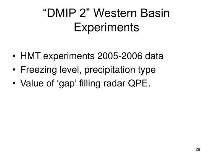"""DMIP 2"" Western Basin Experiments"