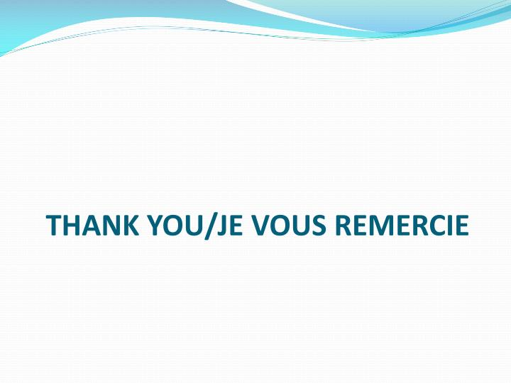 THANK YOU/JE VOUS REMERCIE
