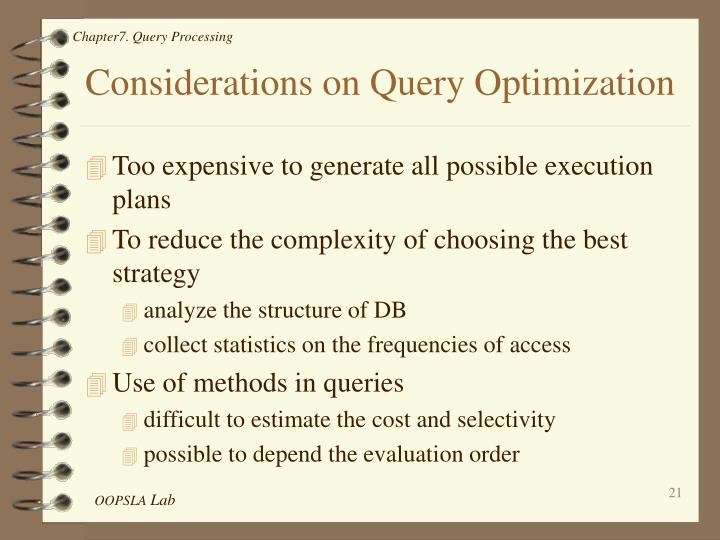 Considerations on Query Optimization