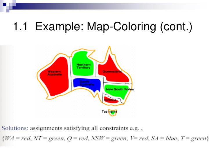 1.1  Example: Map-Coloring (cont.)