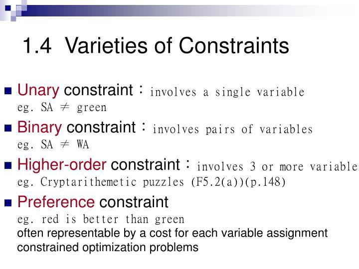 1.4  Varieties of Constraints