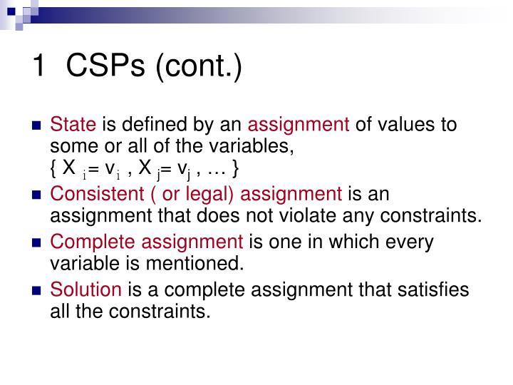 1  CSPs (cont.)