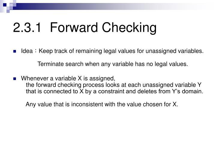 2.3.1  Forward Checking