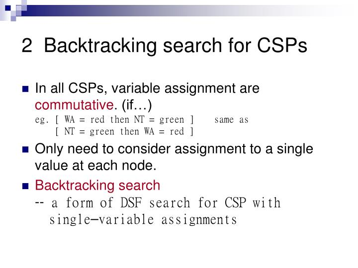 2  Backtracking search for CSPs