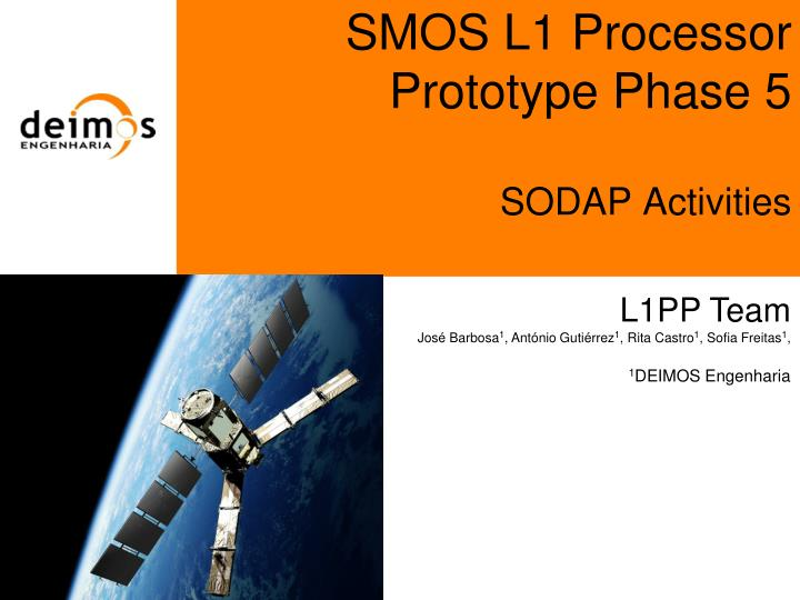 Smos l1 processor prototype phase 5 sodap activities