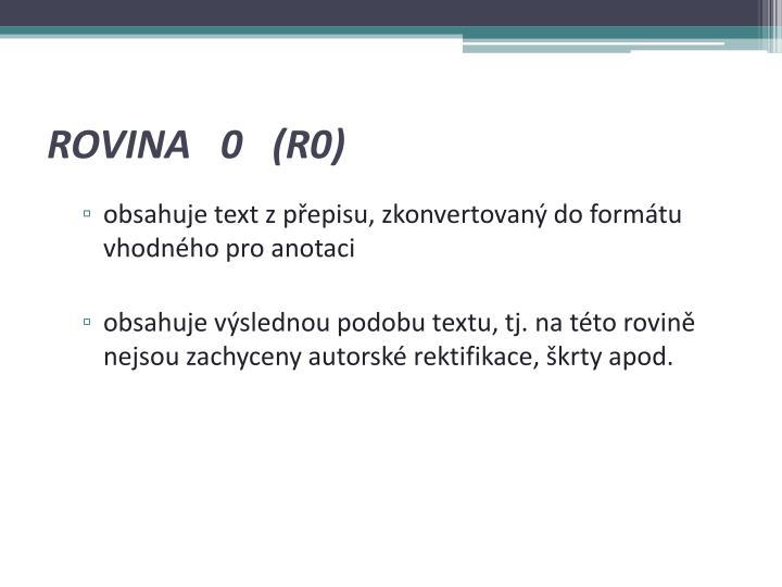 ROVINA   0   (R0)