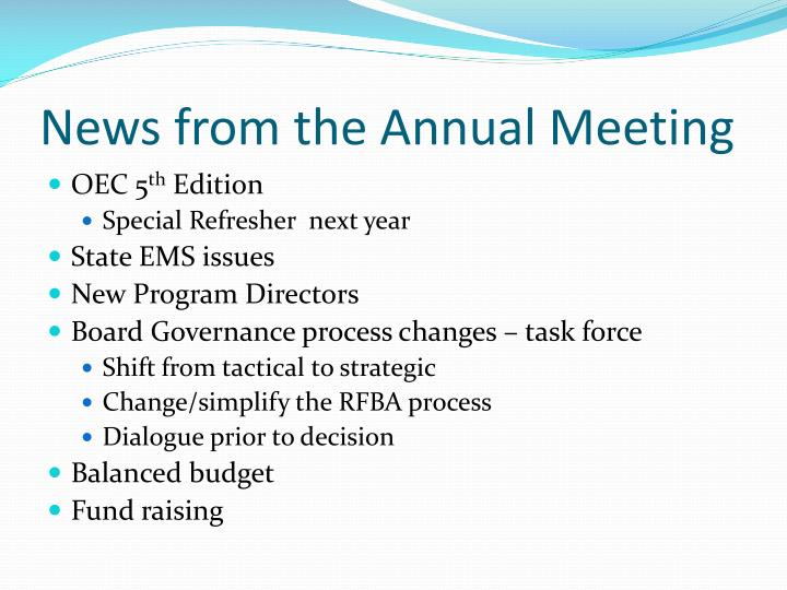 News from the Annual Meeting