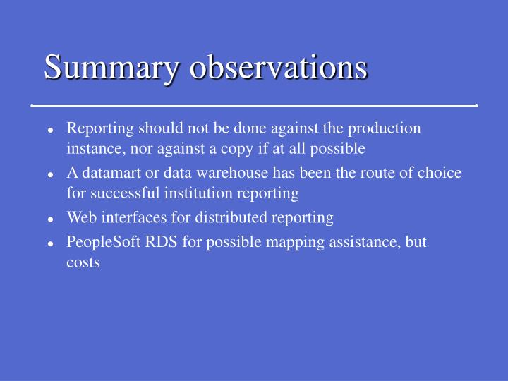 Summary observations