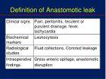 definition of anastomotic leak1