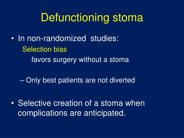 Defunctioning stoma