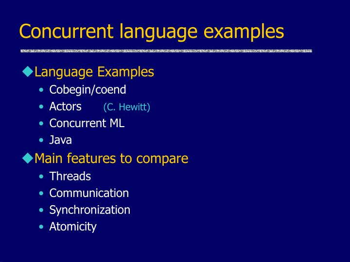 Concurrent language examples