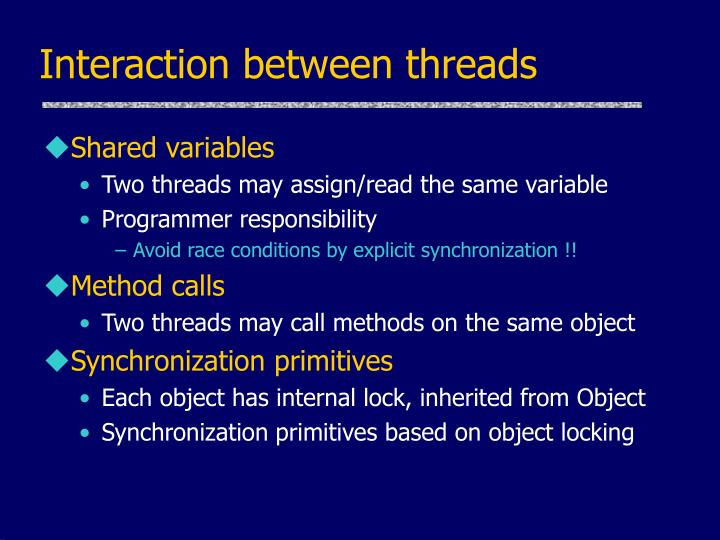 Interaction between threads