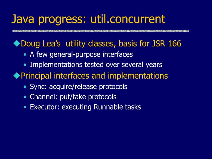 Java progress: util.concurrent
