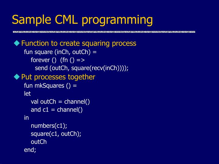 Sample CML programming