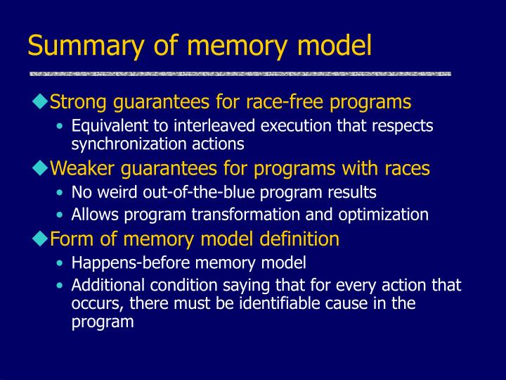Summary of memory model