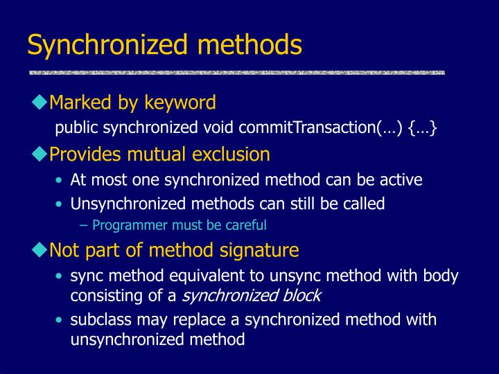 Synchronized methods