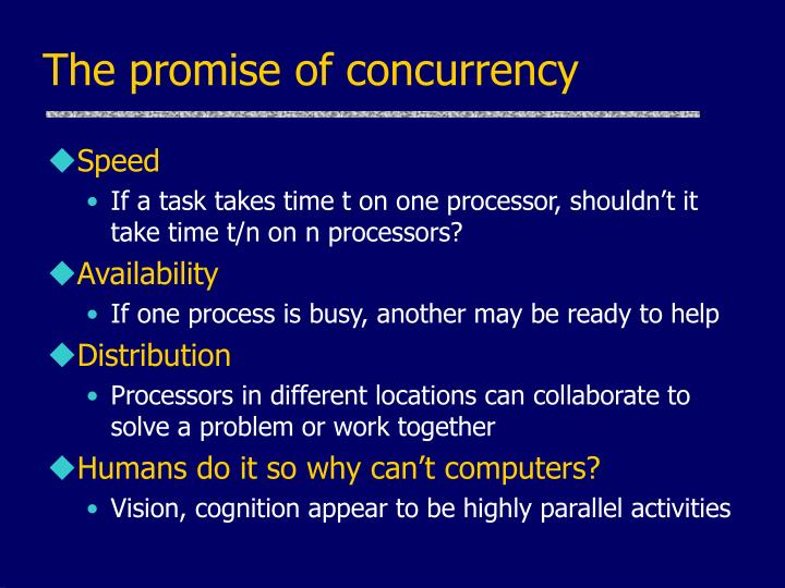 The promise of concurrency