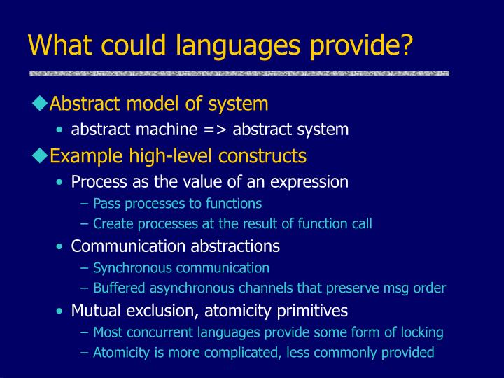 What could languages provide?