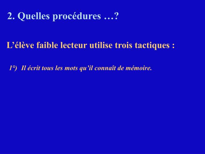 2. Quelles procédures …?