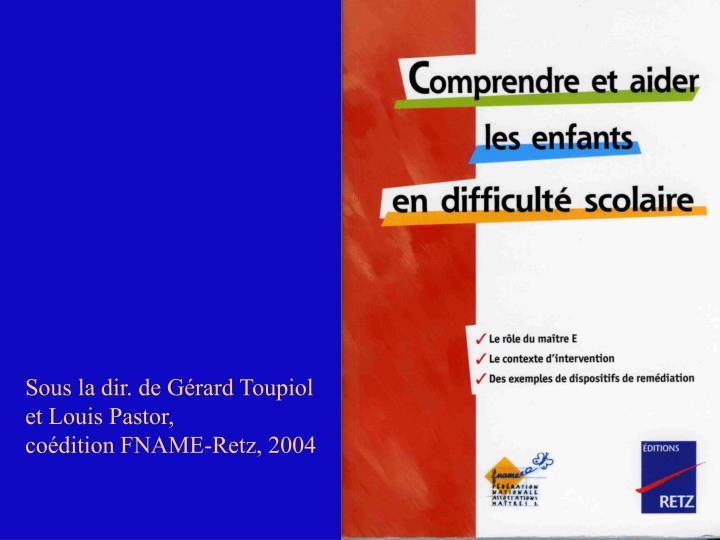 Sous la dir. de Gérard Toupiol
