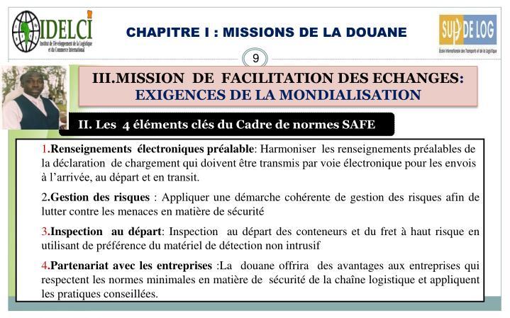 CHAPITRE I : MISSIONS DE LA DOUANE