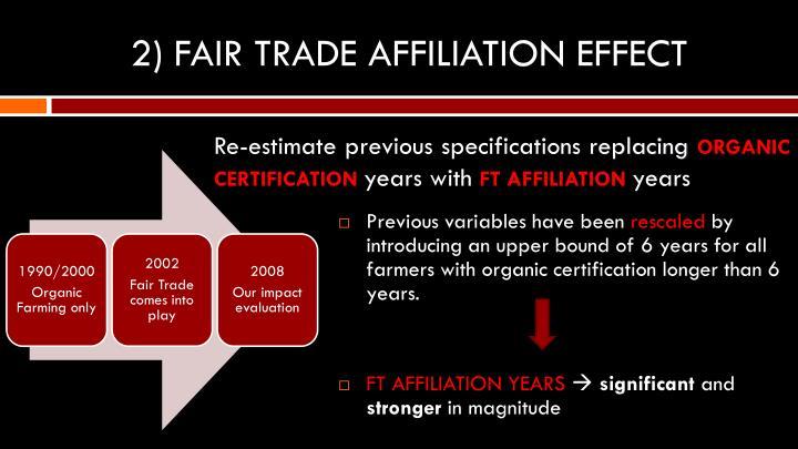 2) FAIR TRADE AFFILIATION EFFECT