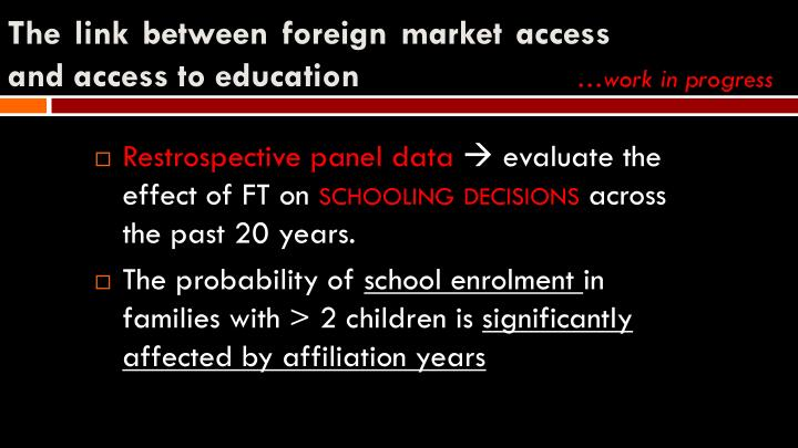 The link between foreign market access and access to education