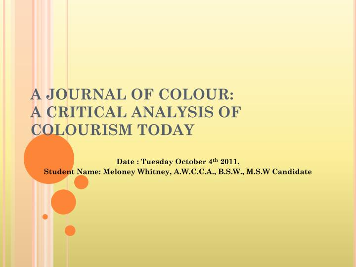 A journal of colour a critical analysis of colourism today