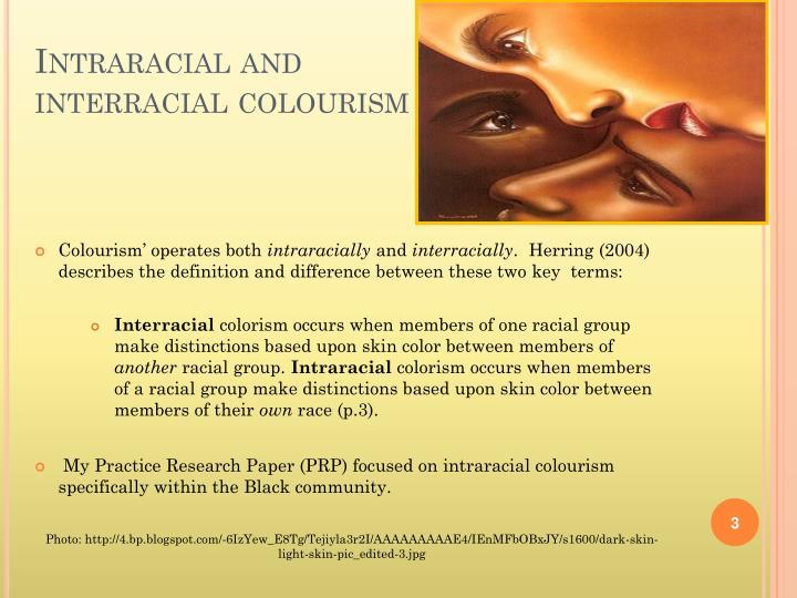 Intraracial and