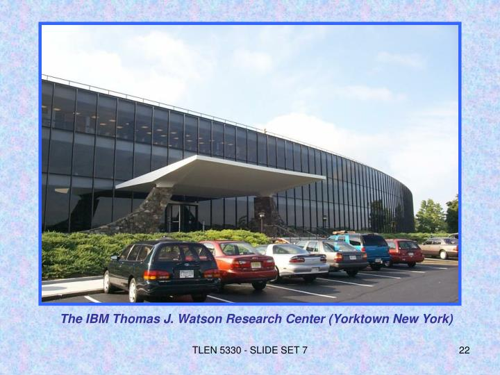 The IBM Thomas J. Watson Research Center (Yorktown New York)