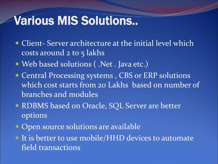 Various MIS Solutions..