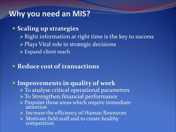 Why you need an MIS?