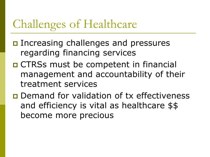 Challenges of healthcare